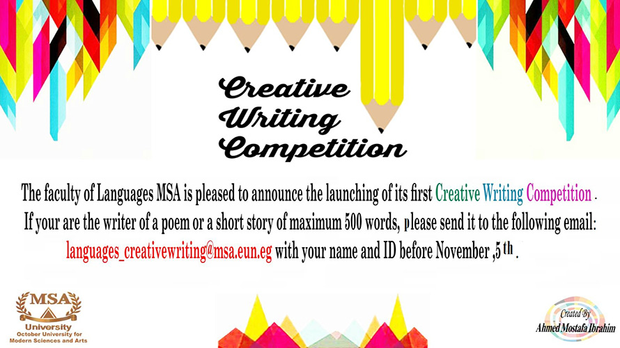 MSA University - The faculty of languages MSA is pleased to announce the launching of its first Creative Writing completion.