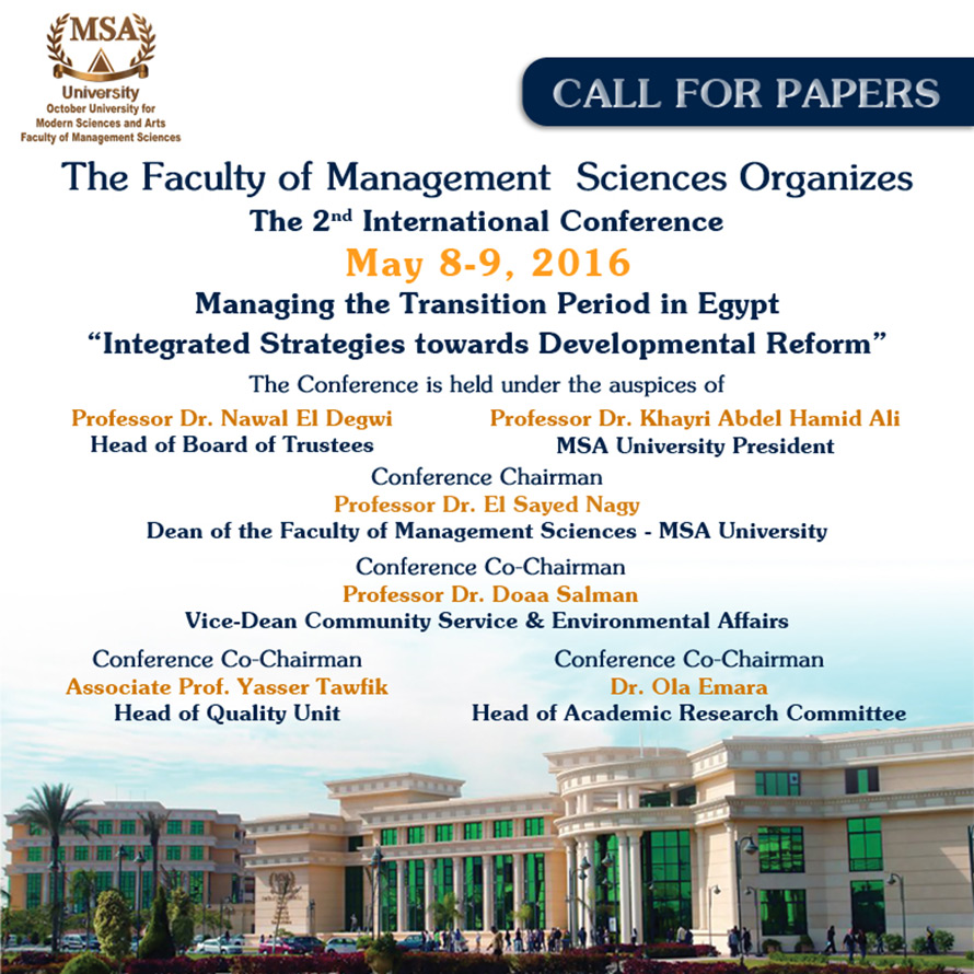 MSA University - MSA University - The Faculty of Management Sciences Organizes The 2nd International Conference May 8-9, 2016.