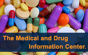 The Medical and Drug Information Center