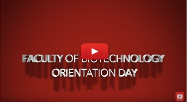 Faculty of Biotechnology Orientation Day 2017