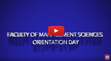 Faculty of Management Sciences Orientation Day 2017